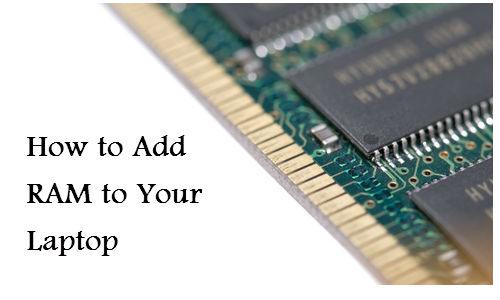 कैसे बदलें लैपटॉप की रैम