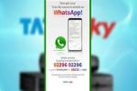 WhatsApp पर मिलेगी Tata Sky कनेक्शन की सभी जानकारी, ऐसे करें सर्विस एक्टिवेट