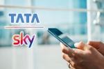 TATA SKY मोबाइल टीवी ऐप अब JIO TV ऐप को देगा टक्कर