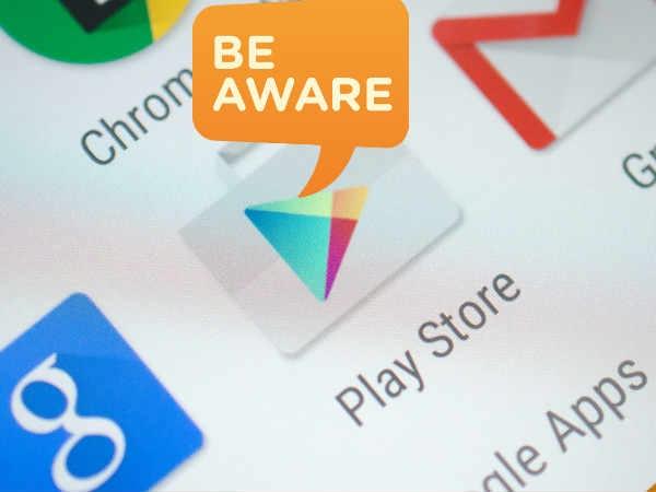 गूगल प्ले स्टोर से फ्री में एप्स डाउनलोड करने वालों हो जाओ सावधान !