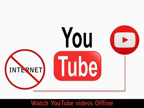 बिना इंटरनेट कैसे देखें यू-ट्यूब पर वीडियो