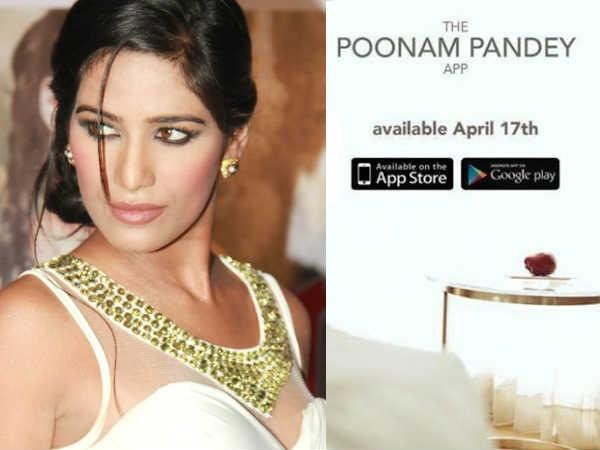 लॉन्च होते ही बैन हुई पूनम पांडे की एप, जानिए ऐसा क्या था एप में!