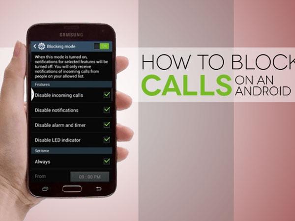 एंड्रायड फोन में ऐसे ब्लॉक करें फोन नंबर