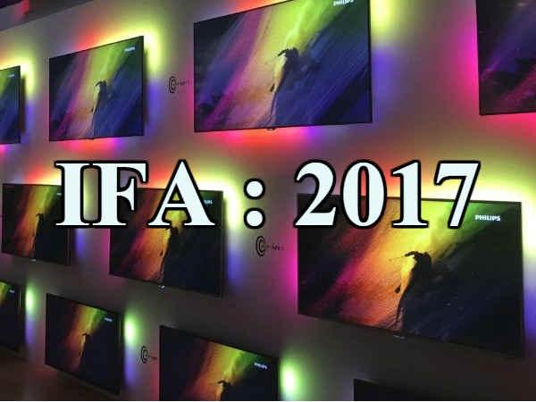 IFA 2017 : अब तक लॉन्च हुए ये Cool Device