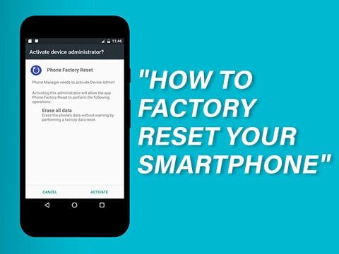 अपने स्मार्टफोन को ऐसे करें Factory reset, ये रखें सावधानियां !