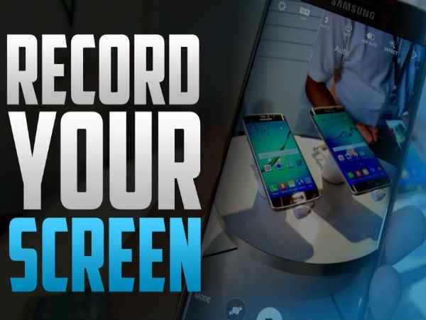 स्मार्टफोन स्क्रीन करना चाहते हैं रिकॉर्ड, तो ये 3 ऐप जरूर करें ट्राई