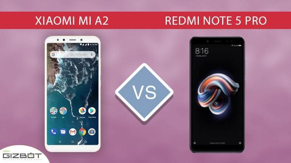 Xiaomi Mi A2  बनाम Redmi Note 5 Pro, कौनसा स्मार्टफोन सबसे बेहतर...?
