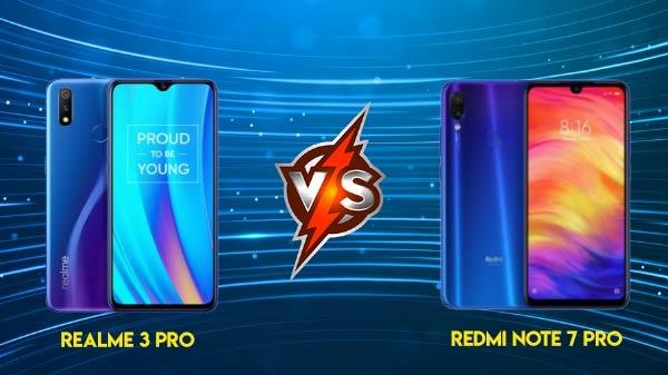 Redmi Note 7 Pro vs Realme 3 Pro: यहां पढ़िए सबसे अच्छा विश्लेषण