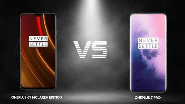 Oneplus 6T McLaren Edition vs OnePlus 7 Pro: एक ही रेंज में एक कंपनी के दो स्मार्टफोन