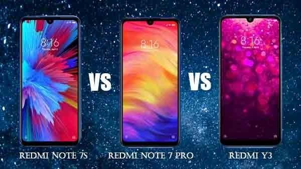 Redmi Note 7S vs Redmi Note 7 Pro vs Redmi Y3
