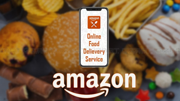 Amazon Food Delivery जल्द ही होगी शुरू, Swiggy और Zomato होंगे परेशान