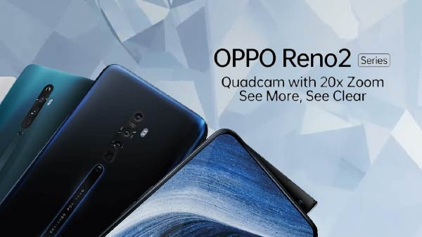 Oppo Reno 2 Series में तीन स्मार्टफोन हुए लॉन्च, जानिए इनकी कीमत और स्पेसिफिकेशंस