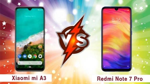 Xiaomi Redmi Note 7 Pro vs Xiaomi Mi A3: दोनों स्मार्टफोन का सबसे सटीक विश्लेषण