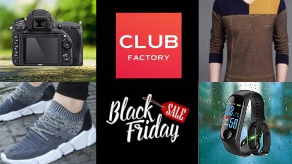 Club Factory ने आज से ब्लैक फ्राईडे सेल की शुरुआत की, 29 नवंबर तक मिलेंगे अनेकों ऑफर्स