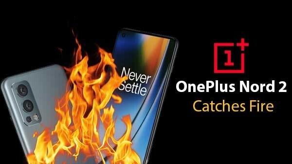 OnePlus Nord 2 फोन खरीदने वाले हो जाएँ सावधान, दूसरी बार फटा स्मार्टफोन