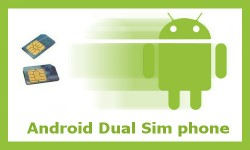 5 दमदार एंड्रॉयड ड्युल सिम फोन