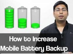 2 से 3 घंटे कैसे बढ़ाएं अपने फोन का बैटरी बैकप ?