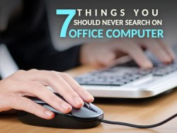 ऑफिस में ये 7 इंटरनेट सर्च आपको डाल सकते हैं मुसीबत में