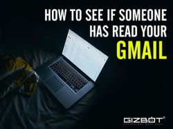 4 स्टेप्स में जानें कब पढ़ा गया आपका Gmail