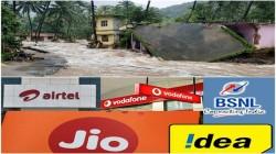 केरल बाढ़ पीड़ितों के लिए सभी टेलीकॉम कंपनियों किया मदद का ऐलान