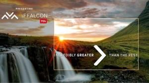 iFFALCON टीवी रेंज के साथ TCL भारत में बदलने जा रही है स्मार्ट टीवी इकोसिस्टम