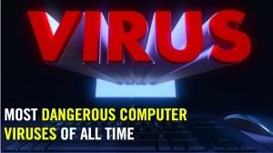 दुनिया के सबसे खतरनाक कंप्यूटर Virus, सेकेंड्स में कर लेते हैं डेटा हैक