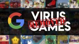 वायरस से भरे इन 200 गेम्स को गूगल ने प्ले स्टोर से हटाया